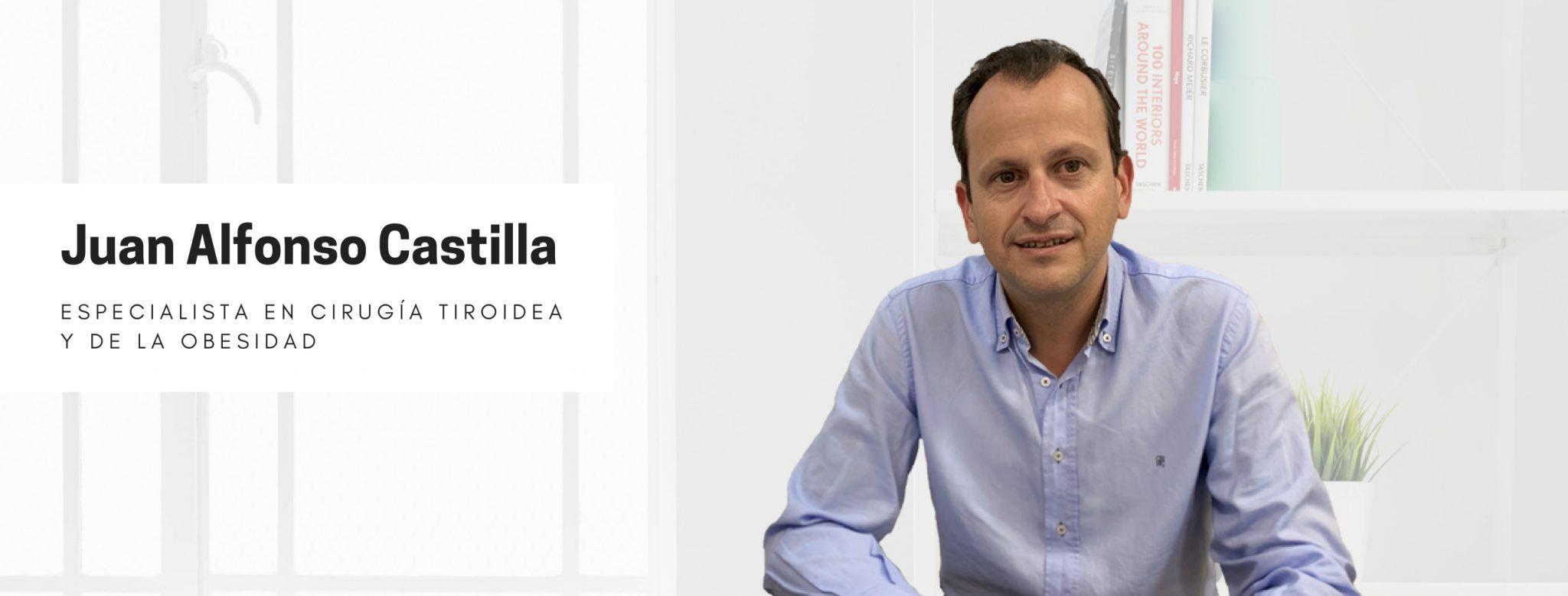 Dr. Castilla | Especialista en Cirugía Tiroidea y de la Obesidad